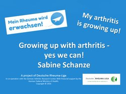 Growing up with arthritis - yes we can!